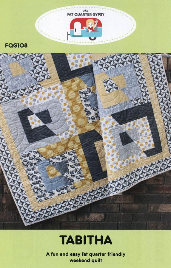 Tabitha quilt sewing pattern by the Fat Quarter Gypsy front cover