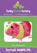 Gertrude Guinea Pig sewing pattern Funky Friends Factory