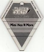 Mini-Hex-N-More-Ruler-Jaybird-Quilts.jpg
