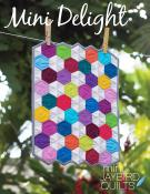 Mini Delight quilt sewing pattern from Jaybird Quilts