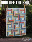 Mini Off the Rail quilt sewing pattern from Jaybird Quilts