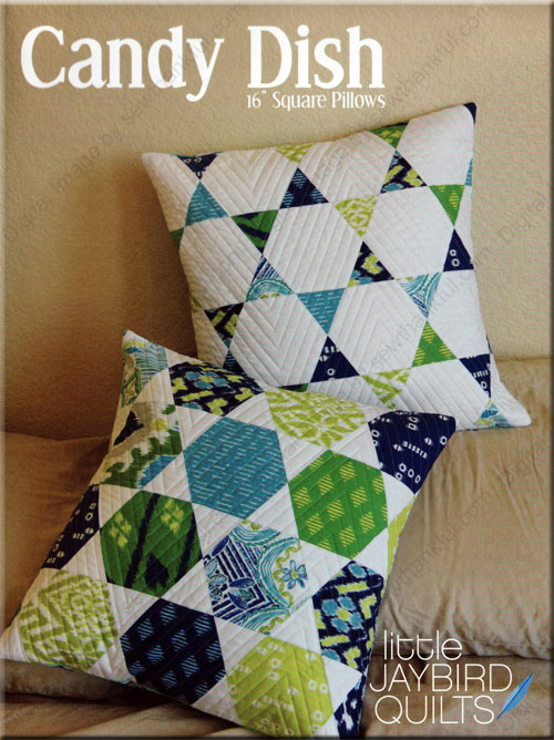 Candy Dish Pillow Quilt Pattern From Jaybird Quilts