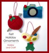 Felt Holiday Ornaments Hobby and Craft sewing pattern from Jennifer Jangles 2