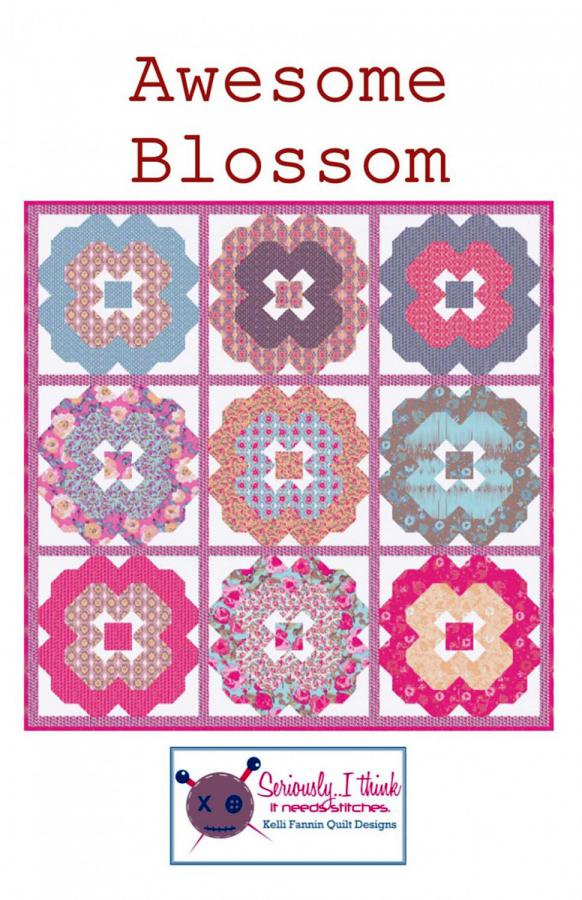 Awesome Blossom quilt sewing pattern from Kelli Fannin Quilt Designs