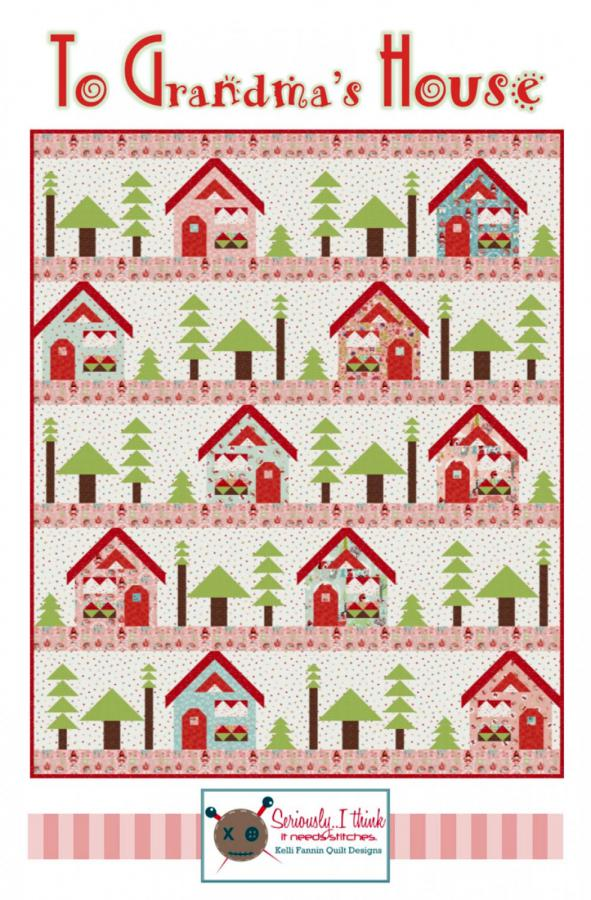 To Grandma's House quilt sewing pattern from Kelli Fannin Quilt Designs