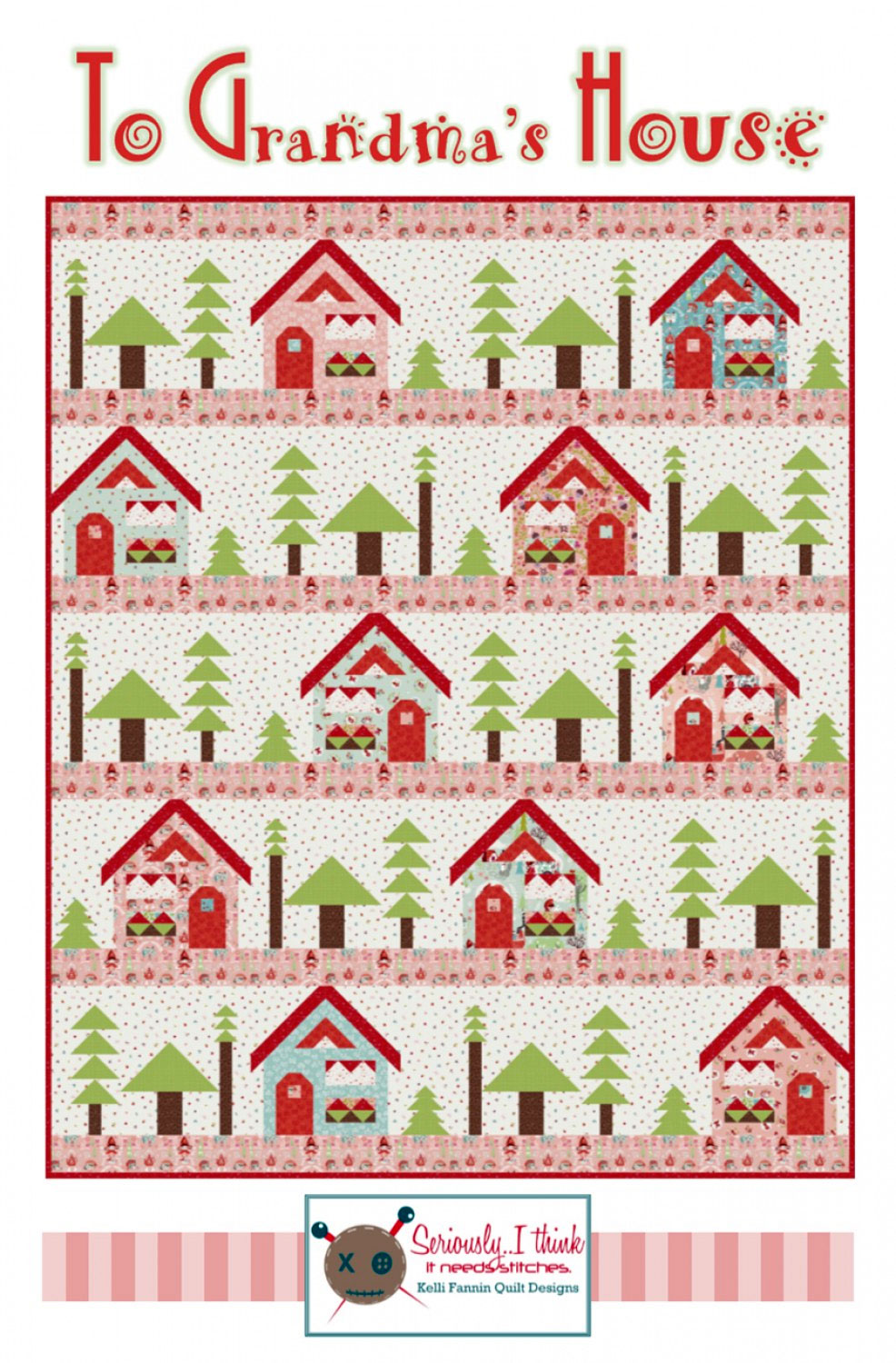 to-grandmas-house-quilt-sewing-pattern-Kelli-Fannin-Quilt-Designs-front