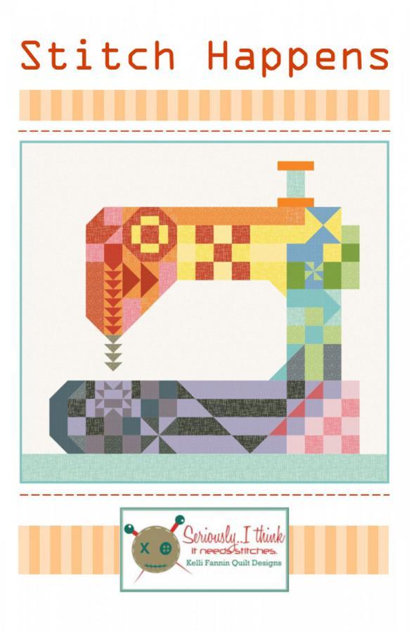 Stitch-Happens-quilt-sewing-pattern-Kelli-Fannin-Quilt-Designs-front