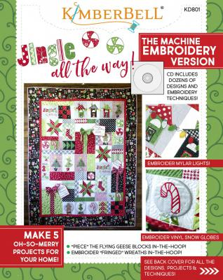 INVENTORY REDUCTION...Jingle All The Way CD machine embroidery version from KimberBell Designs