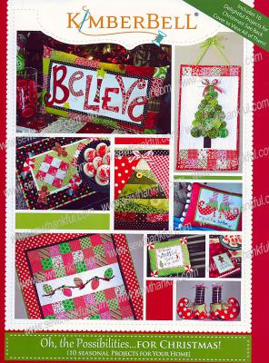 Oh, the Possibilities... for Christmas sewing project BOOK from KimberBell Designs