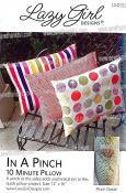 CLOSEOUT...In A Pinch Pillow sewing pattern from Lazy Girl Designs