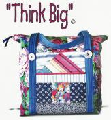 INVENTORY REDUCTION...Think Big sewing pattern by Nancy Ota 2