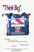 INVENTORY REDUCTION...Think Big sewing pattern by Nancy Ota