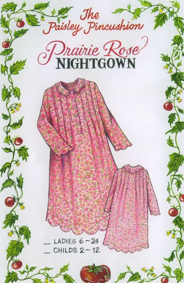 the prairie rose night gown pattern