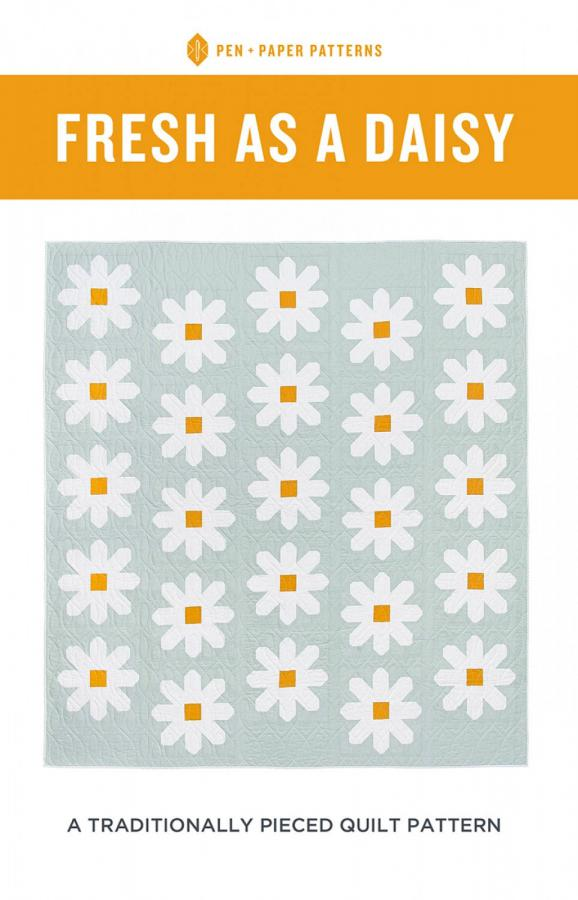 Fresh As A Daisy Quilt sewing pattern from Pen+Paper Patterns