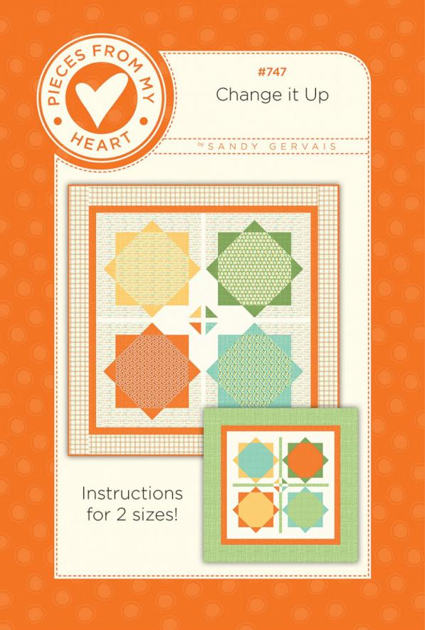 Change It Up Quilt Sewing Pattern from Pieces From My Heart