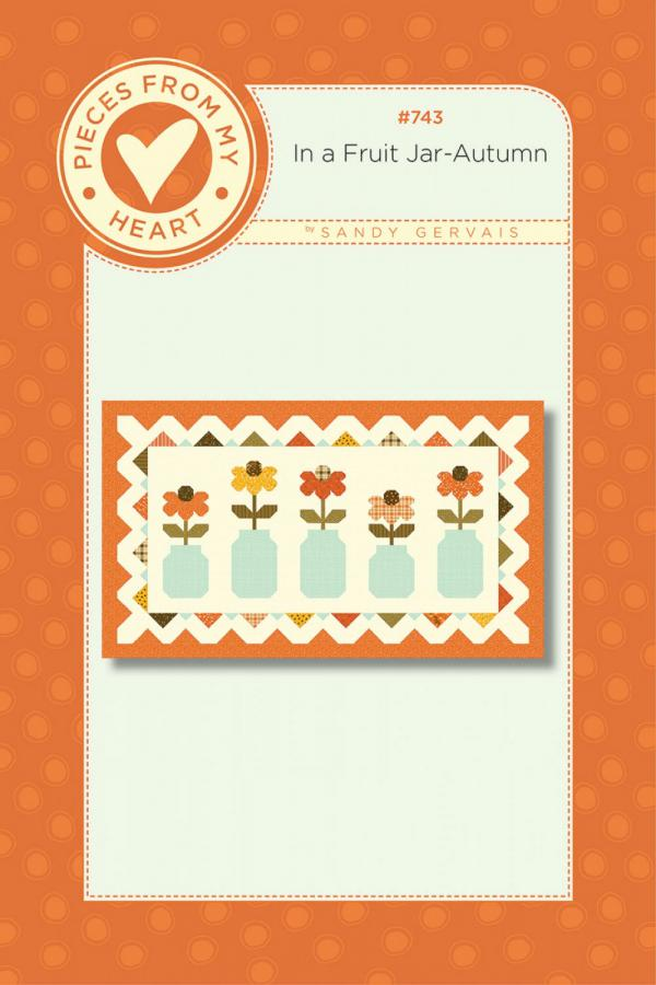 In A Fruit Jar Table Runner Sewing Pattern from Pieces From My Heart