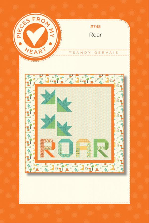 Roar Quilt Sewing Pattern from Pieces From My Heart