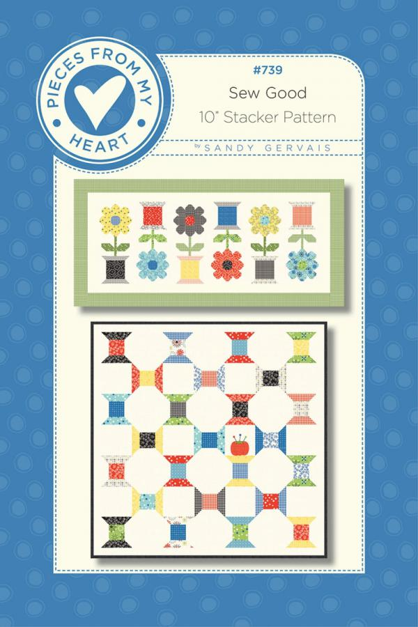 Sew Good Quilt Sewing Pattern from Pieces From My Heart