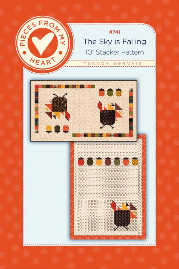 The Sky is Falling Quilt Sewing Pattern from Pieces From My Heart