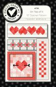 On Top Of It Quilt Sewing Pattern from Pieces From My Heart