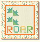 Roar Quilt Sewing Pattern from Pieces From My Heart 2