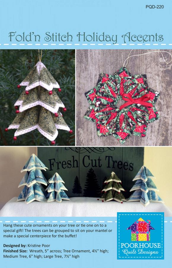 INVENTORY REDUCTION...Fold'N Stitch Holiday Accents sewing pattern by Poorhouse Quilt Designs
