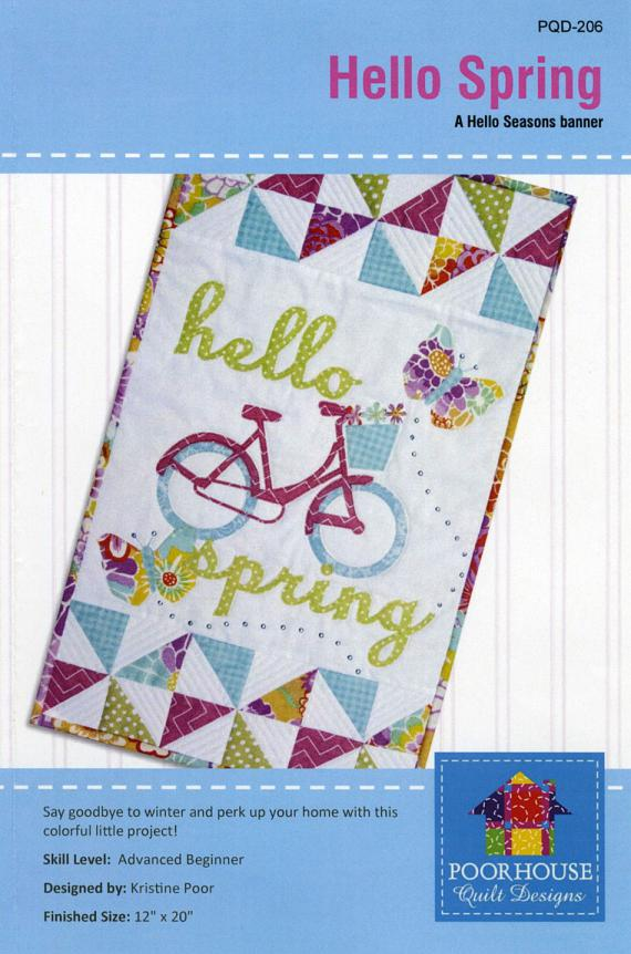 INVENTORY REDUCTION...Hello Spring sewing pattern by Poorhouse Quilt Designs