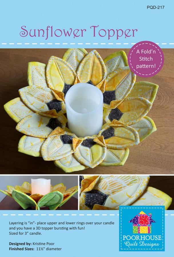 Sunflower Topper sewing pattern by Poorhouse Quilt Designs