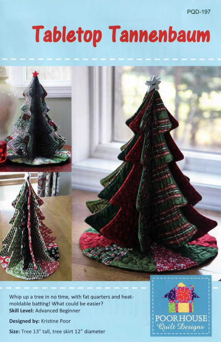 INVENTORY REDUCTION...Tabletop Tannenbaum sewing pattern by Poorhouse Quilt Designs