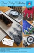 Pine Ridge Tabletopsewing pattern by Poorhouse Quilt Designs