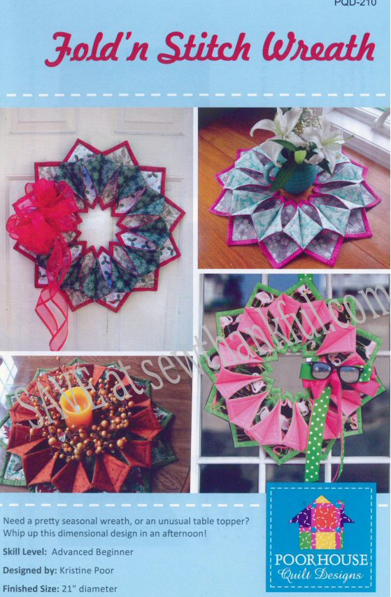 Fold \'N Stitch Wreath sewing pattern by Poorhouse Quilt Designs