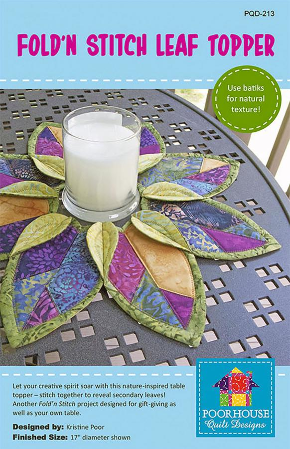 Fold 'N Stitch Leaf topper sewing pattern by Poorhouse Quilt Designs