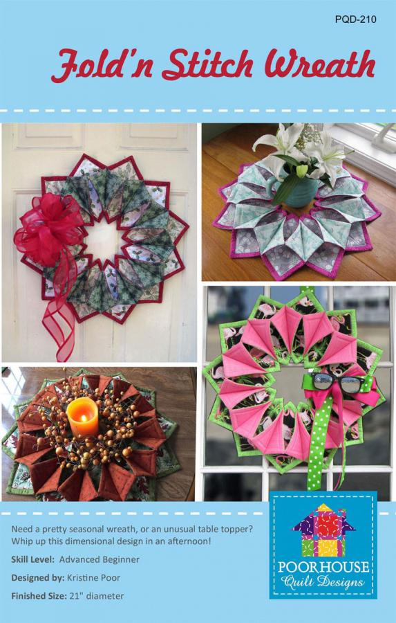 Fold 'N Stitch Wreath sewing pattern by Poorhouse Quilt Designs