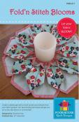 Fold 'N Stitch Blooms sewing pattern by Poorhouse Quilt Designs