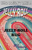 Jelly Roll Rug sewing pattern from RJ Designs 7