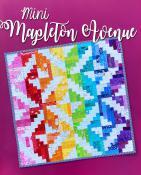 Mini Mapleton Avenue quilt sewing pattern from Sassafras Lane Designs
