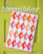Mini Diamond Detour quilt sewing pattern from Sassafras Lane Designs
