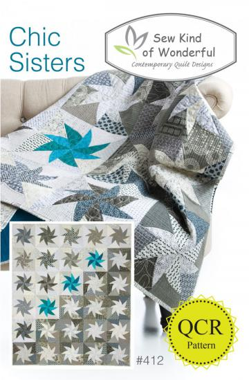Chic Sisters quilt sewing pattern from Sew Kind of Wonderful