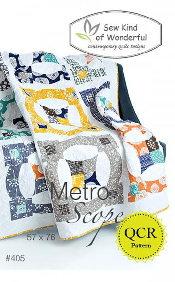 Metro Scope quilt sewing pattern from Sew Kind of Wonderful