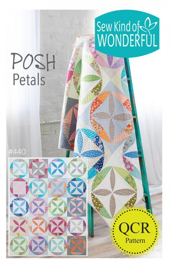 Posh Petals quilt sewing pattern from Sew Kind of Wonderful