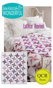 Lattice Revival quilt sewing pattern from Sew Kind of Wonderful