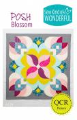 Posh Blossom quilt sewing pattern from Sew Kind of Wonderful
