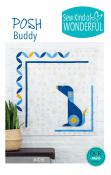 Posh Buddy quilt sewing pattern from Sew Kind of Wonderful