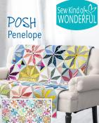 Posh Penelope quilt sewing pattern from Sew Kind of Wonderful 2