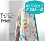 Posh Petals quilt sewing pattern from Sew Kind of Wonderful 2