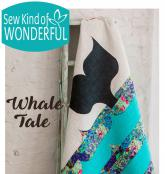 Whale Tale quilt sewing pattern from Sew Kind of Wonderful 2