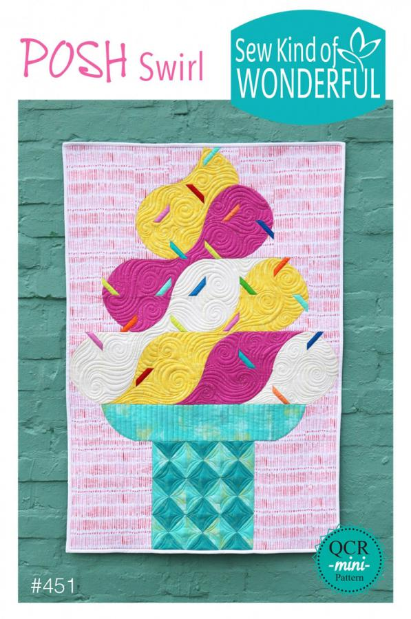 Posh Swirl quilt sewing pattern from Sew Kind of Wonderful