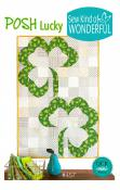 Posh Lucky quilt sewing pattern from Sew Kind of Wonderful