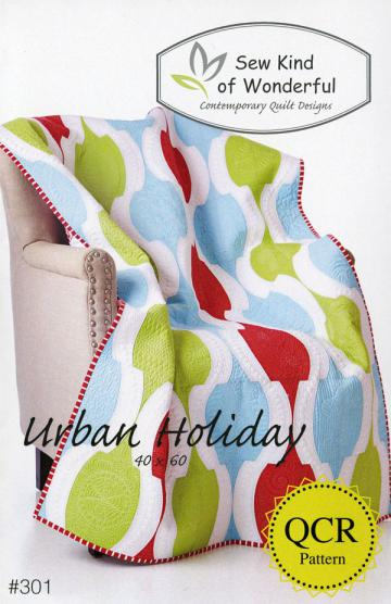 INVENTORY REDUCTION...Urban Holiday Quilt sewing pattern from Sew Kind of Wonderful