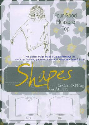 CLOSEOUT...Four Good Measure sewing pattern from the Shapes Collection